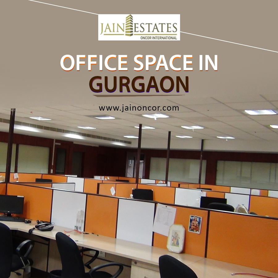 Rented Office Space in Gurgaon Archives - Real Estate Blog | Jain ...