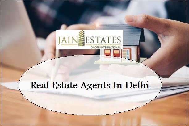 real estate agents in Delhi